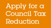 Apply for a Council Tax Reduction