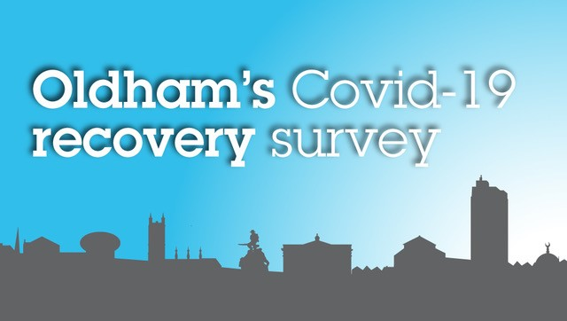 Oldham's Covid-19 Recovery survey